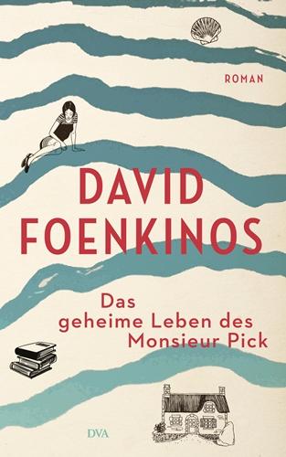 Cover Das geheime Leben des Monsieur Pick von David Foenkinos